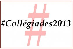 #Collégiades2013 (photo: )